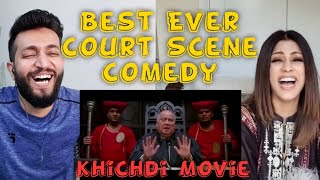 Pakistani Reaction on Best Court Comedy Scene Ever   Khichdi The Movie   Indian Movie Comedy Scene