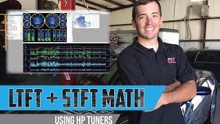 Long Term Fuel Trims plus Short Term Fuel Trims: LTFT+STFT Math using HP Tuners 3.X software