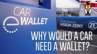 Why does a car need its own wallet? ZF Car eWallet Hands On