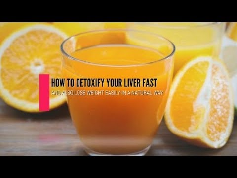 How to Detoxify Your Liver Fast and Lose Weight
