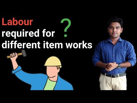 Labour required for different construction work ?