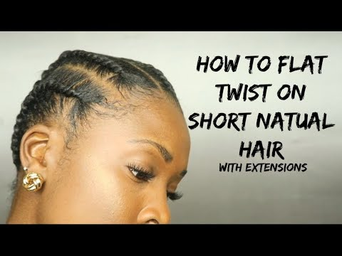 PROTECTIVE STYLE:  How to flat twist on short natural hair