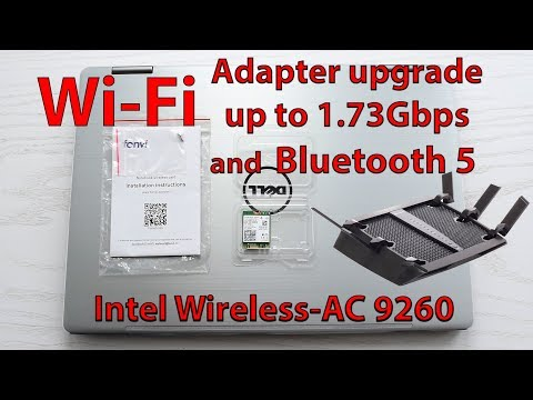 Laptop's Wi-Fi upgrade up to 1.73Gbps and Bluetooth 5 with Intel Wireless-AC 9260
