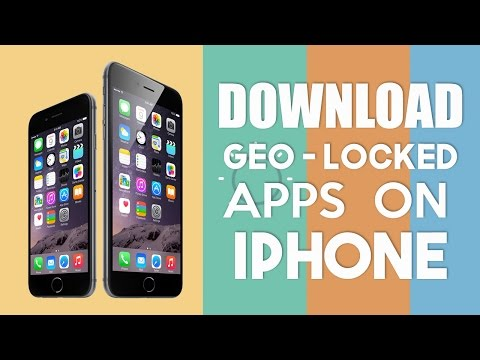 How to Download iPhone Apps Not Available in Your Country/Region