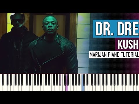 How To Play: Dr. Dre ft. Snoop Dogg & Akon - Kush | Piano Tutorial