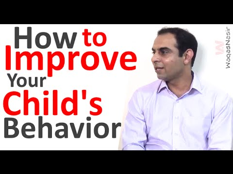 How to Improve Your Child's Behavior -By Qasim Ali Shah  | In Urdu