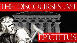 The Discourses of Epictetus 3/4 - (Audiobook & Notes)
