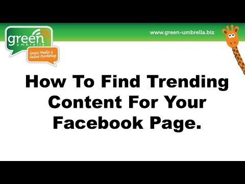 How To Find Trending Content To Share on Your Facebook Page