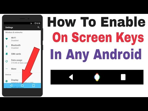 Enable Soft Keys - How To Enable On Screen Keys In Any Android Phone