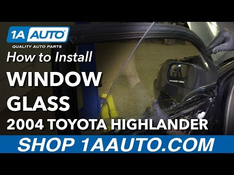 How to Install Replace Front Door Window Glass 2004 Toyota Highlander