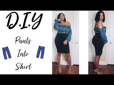 How to turn Pants into A Shirt | Denim | EASY