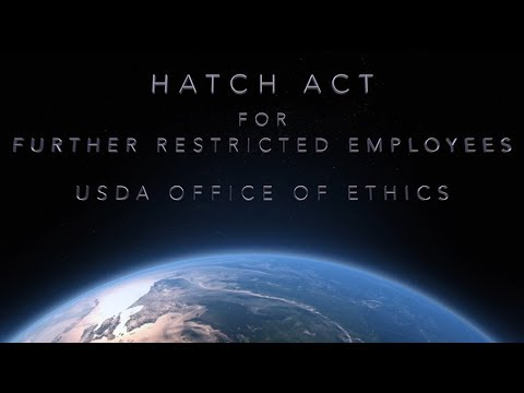 USDA Ethics, Hatch Act for Further Restricted Employees