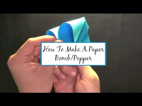 How To Make A Paper Bomb/Popper   HD
