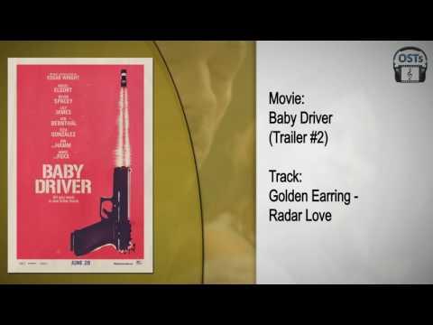 Baby Driver   Soundtrack   Golden Earring - Radar Love