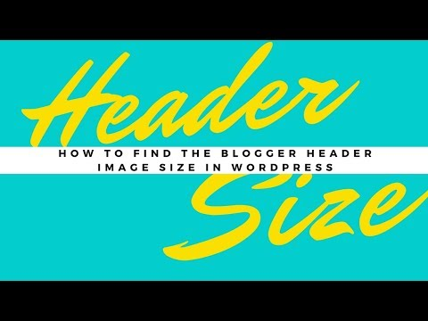 How to Find the Blogger Header Image Size in Wordpress - DASHBOARD to Appearance to Header