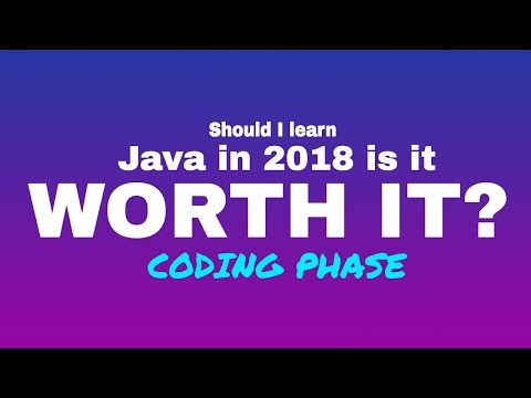 Should I learn Java in 2018? Is it worth it?