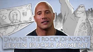 "Seven Bucks Moment: Dwayne ""The Rock"" Johnson"