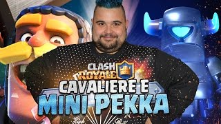 Scalata al Campione Definitivo : Cavaliere e Mini Pekka | CLASH ROYALE