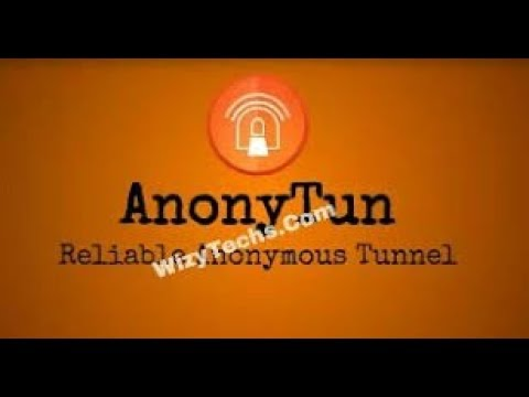 ANONYTUN VPN Etisalat, Mtn And Glo Unlimited Free Browsing Cheat 2018 May)