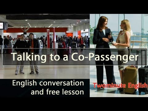 Talking to a Co Passenger - Dialogue English Lesson - Airport Conversations in English