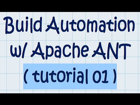 Build automation w/ Apache ANT (tutorial 01)