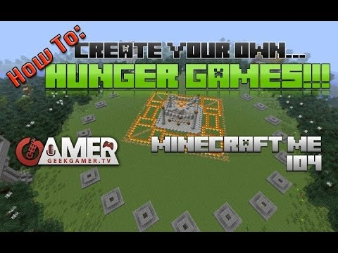 How to create your own Hunger Games server!