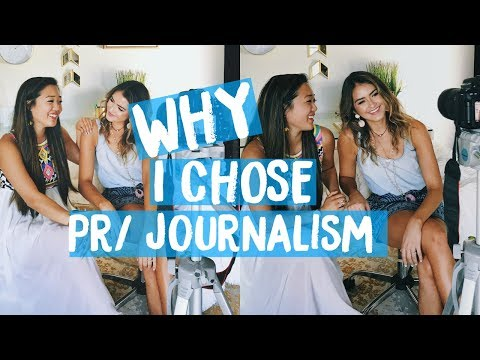 Why I Chose PR + Journalism | How to Choose Your Major