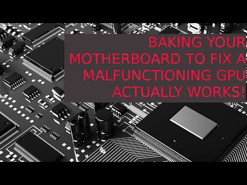 Repair malfunctioning GPU on motherboard by baking in the oven