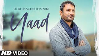 Yaad: Debi Makhsoospuri (Full Song) Prince Ghuman | Latest Punjabi Songs 2019