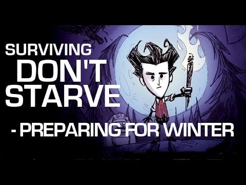 Don't Starve: How To Prepare For Winter
