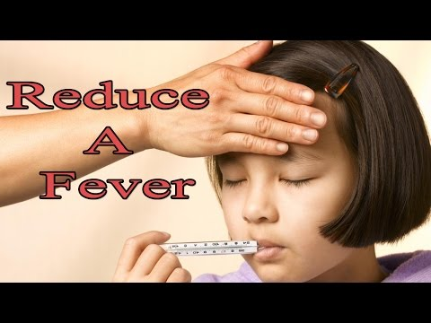 Reduce a Fever | How to Reduce a Fever Naturally at home Quickly