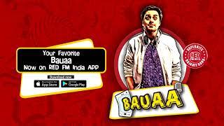 BAUAA - Eent ka Jawab Patthar se | BAUA