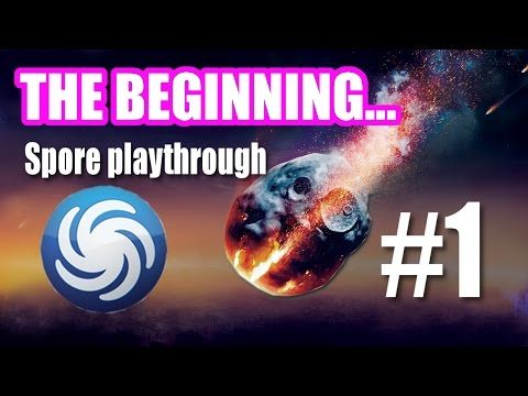 GALAXY IS A PLAYGROUND - Spore Playthrough Part 1 [FUNNY GAMING MOMENTS]