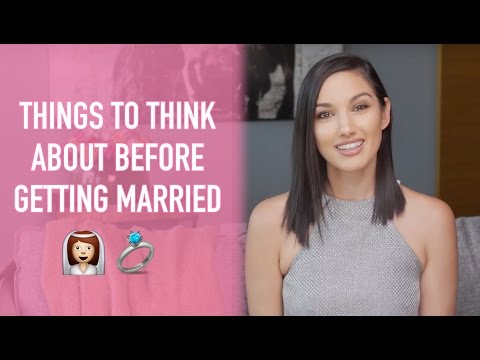 Things to Think About BEFORE Getting Married