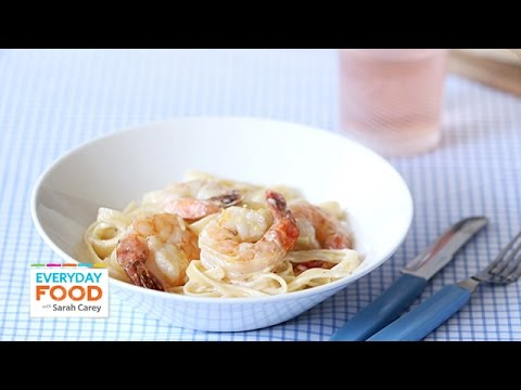 Fettuccini and Shrimp Alfredo - Everyday Food with Sarah Carey