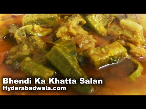 Bhendi Ka Khatta Salan Recipe Video – How to Make Hyderabadi Lady Finger Sour Curry – Easy & Simple