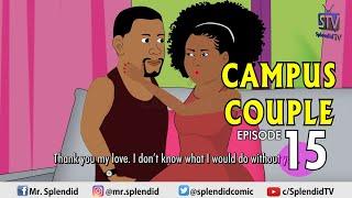 CAMPUS COUPLE EPISODE 15 (Splendid TV) (Splendid Cartoon)