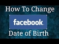 How to change fb date of birth (must watch)