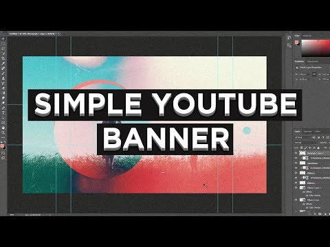 Photoshop Tutorial: How To Make An Easy YouTube Banner