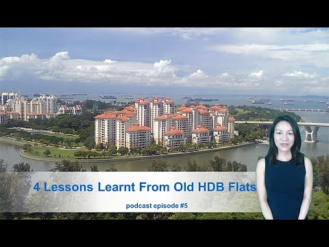 Ep #5  Four Lessons Learnt From Old HDB Flats