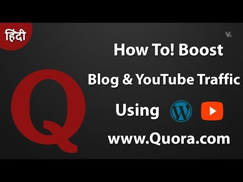 How To Boost Website ,Blog and YouTube Traffic Through Quora 2017