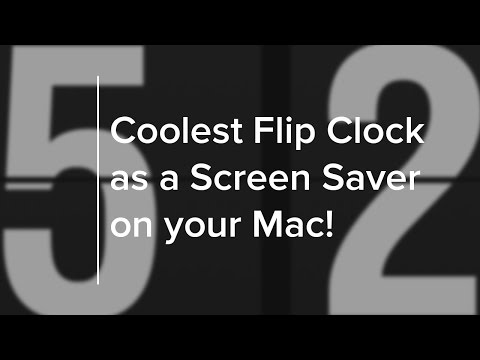 How to set the Coolest Flip Clock Screen Saver on your Mac!