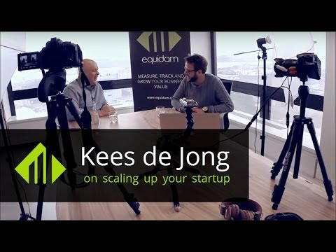 Scaling up your startup [Intro] | Kees de Jong
