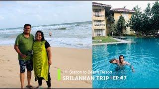 Hill Station to Beach Resort, Nuwara Eliya to Ahungalla, Sri Lanka EP #7