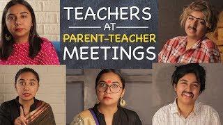 Teachers At Parent Teacher Meetings | MostlySane