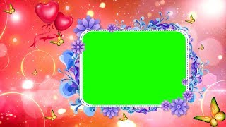 Green Screen background Animated video HD,Free Wedding Frame
