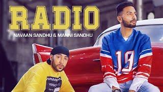RADIO (OFFICIAL VIDEO)   NAVAAN SANDHU   MANNI SANDHU   TRU MAKERS   LATEST PUNJABI SONGS 2019
