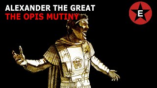 The Greatest Speech in History? Alexander the Great & The Opis Mutiny