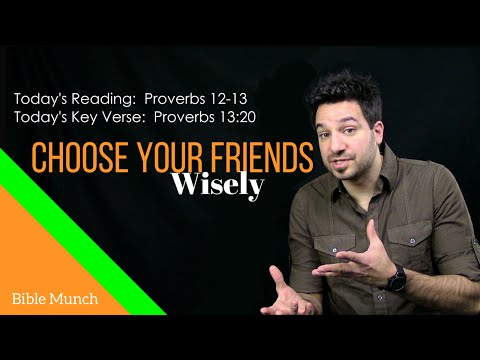 Choose Your Friends Wisely | Proverbs 13:20 Bible Devotional | Christian Vlogger