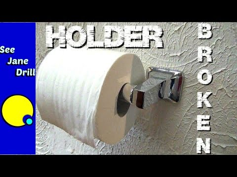 Is Your Toilet Paper Holder Hanging On For Dear Life?